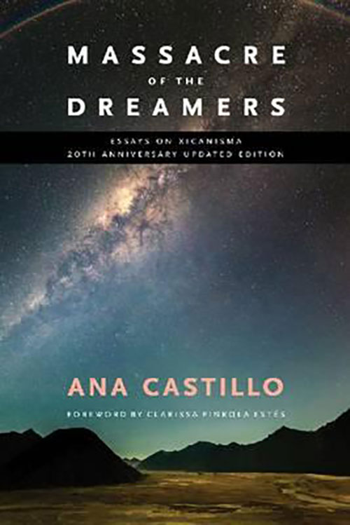 Books ana castillo massacre of the dreamers 20th university edition available university of new mexico press 2014 stopboris Images